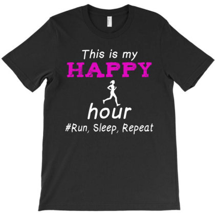 Running This Is My Happy Hour Run Sleep Repeat T-shirt Designed By Hoainv