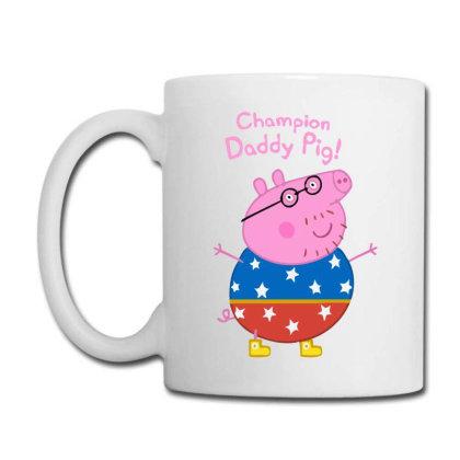 Daddy Pig Champion Coffee Mug Designed By Ampun Dj