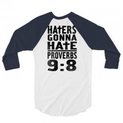 haters gonna hate (2) 3/4 Sleeve Shirt   Artistshot