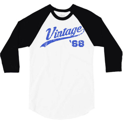 1968 Vintage Birthday 3/4 Sleeve Shirt Designed By Coolkids