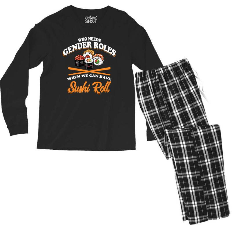 Who Need Gender Roles When We Can Have Sushi Roll Men's Long Sleeve Pajama Set | Artistshot