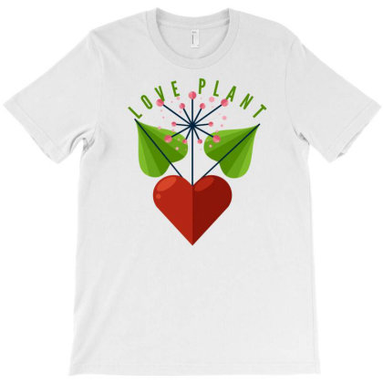 Plant Of Love T-shirt Designed By Oht