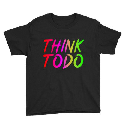 Think To Do Youth Tee Designed By Prabhat_creation