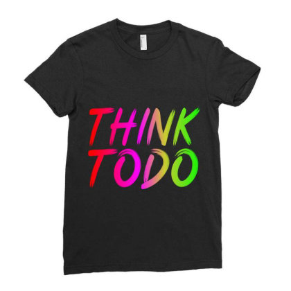 Think To Do Ladies Fitted T-shirt Designed By Prabhat_creation