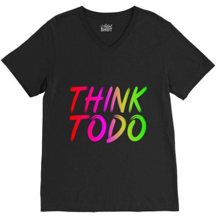 Think To Do V-neck Tee Designed By Prabhat_creation