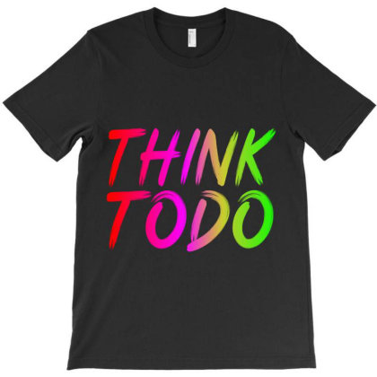 Think To Do T-shirt Designed By Prabhat_creation