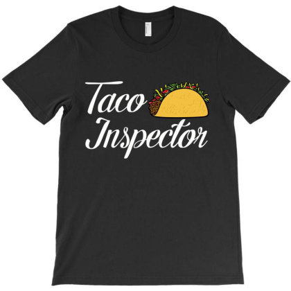 Tacos Inspector T-shirt Designed By Hoainv