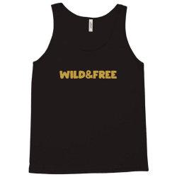 wild & free Tank Top | Artistshot