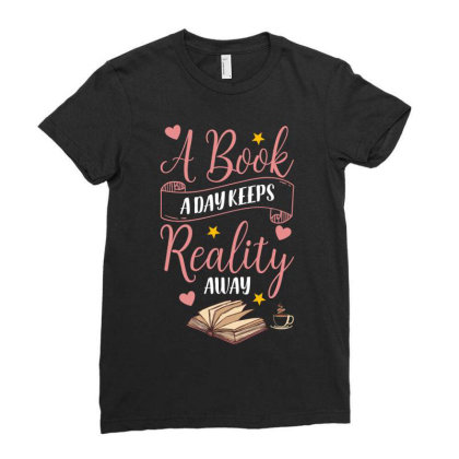 A Book A Day Keeps Reality Away Ladies Fitted T-shirt Designed By Gurkan