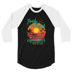family vacation ready or not virginia beach 3/4 Sleeve Shirt | Artistshot