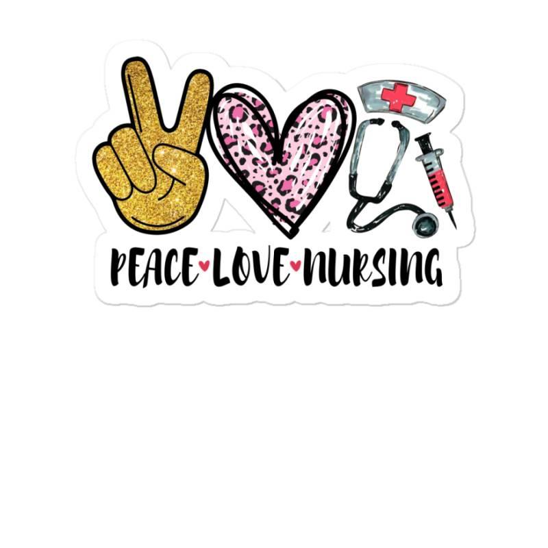 Peace Love Nursing Sticker | Artistshot
