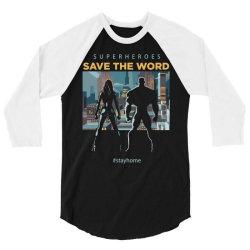 stay home save world 3/4 Sleeve Shirt | Artistshot