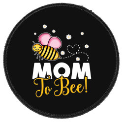 Mom To Bee Baby Girl Round Patch Designed By Honeysuckle