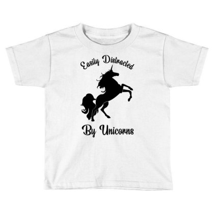 Easily Distracted By Unicorns Toddler T-shirt Designed By Banjarstore
