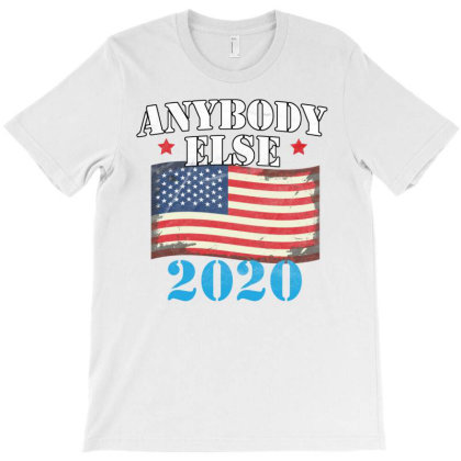 Anybody Else 2020 T-shirt Designed By Cogentprint