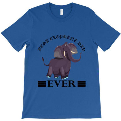 Best Elephant Dad Ever T-shirt Designed By Red Story