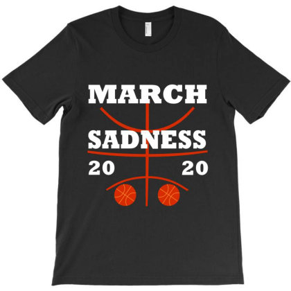 March Sadness   2020 T-shirt Designed By Red Story