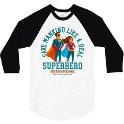 stay home save lives 3/4 Sleeve Shirt   Artistshot