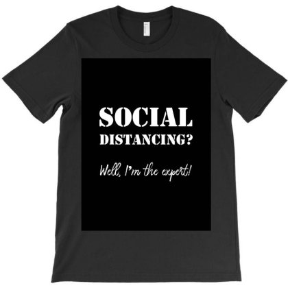 Social Distancing T-shirt Designed By Diselfly