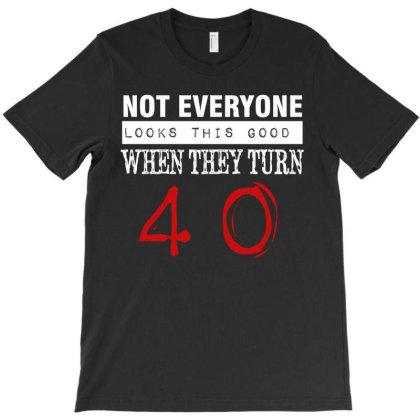 Funny 40th Birthday Gift T-shirt Designed By Cogentprint