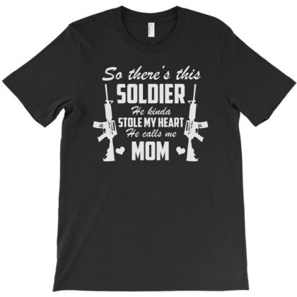 Army Mom Soldier Stole My Heart T-shirt Designed By Aheupote