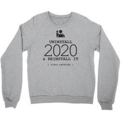 uninstall reinstall 2020 Crewneck Sweatshirt   Artistshot