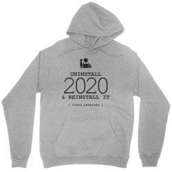 uninstall reinstall 2020 Unisex Hoodie   Artistshot