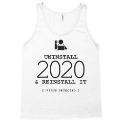 uninstall reinstall 2020 Tank Top   Artistshot
