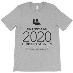 uninstall reinstall 2020 T-Shirt   Artistshot