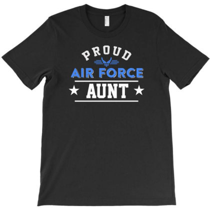 Proud Air Force Aunt T-shirt Designed By Aheupote