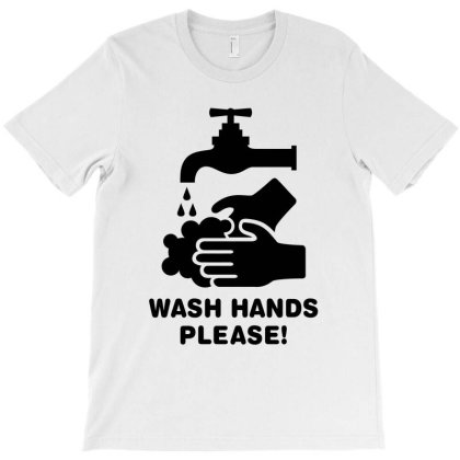 Wash Hands Please T-shirt Designed By Honeysuckle