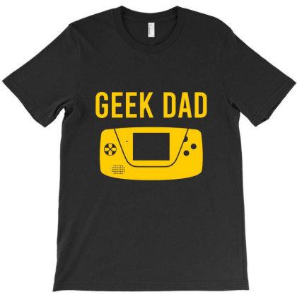 Geek Dad T-shirt Designed By Cypryanus
