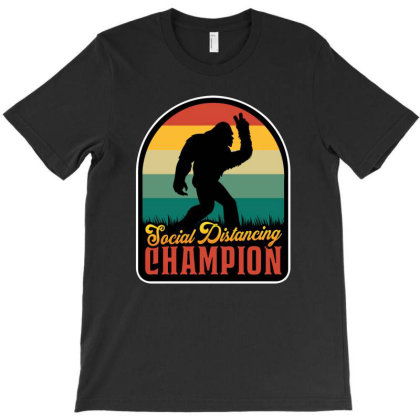 Social Distancing Champion T-shirt Designed By Honeysuckle