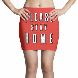 please stay home Mini Skirts | Artistshot