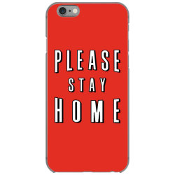 please stay home iPhone 6/6s Case | Artistshot