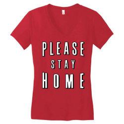 please stay home Women's V-Neck T-Shirt | Artistshot