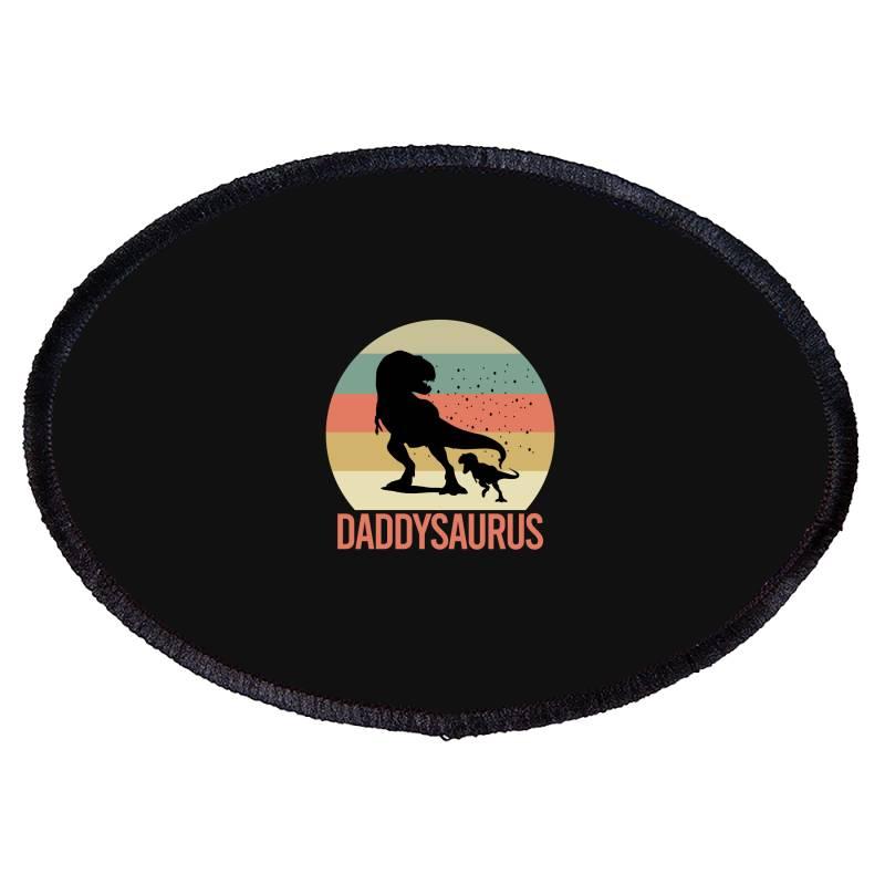 Daddysaurus Oval Patch   Artistshot