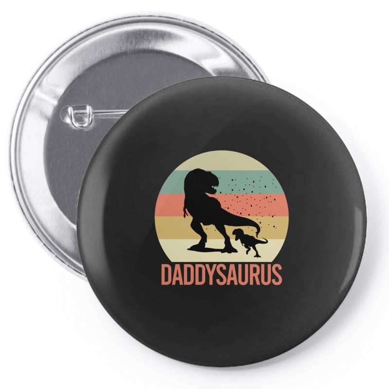 Daddysaurus Pin-back Button | Artistshot