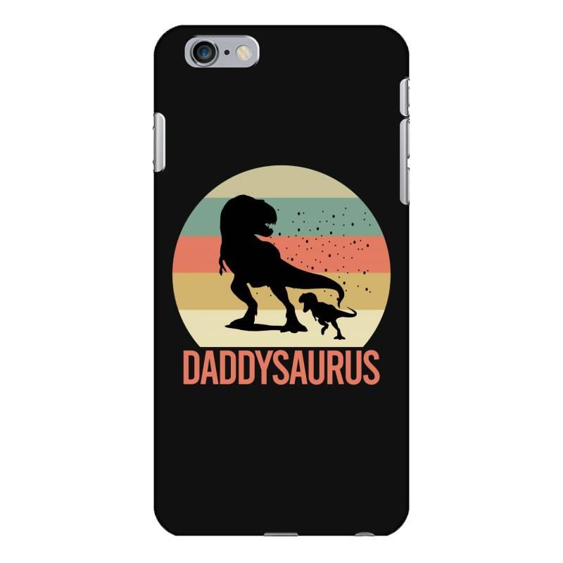 Daddysaurus Iphone 6 Plus/6s Plus Case | Artistshot