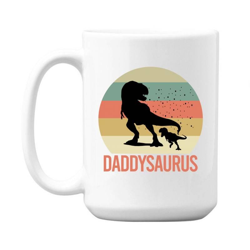 Daddysaurus 15 Oz Coffe Mug | Artistshot