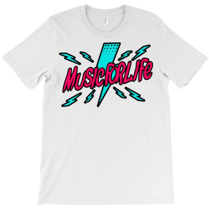 Music For Life T-shirt Designed By 14bedroom