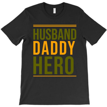 Husband Daddy Hero T-shirt Designed By Cypryanus