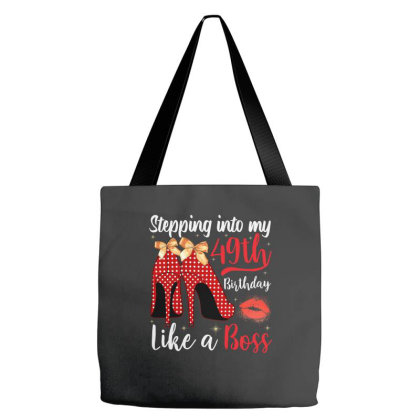 Stepping Into My 49th Birthday Like A Boss White Tote Bags Designed By Badaudesign