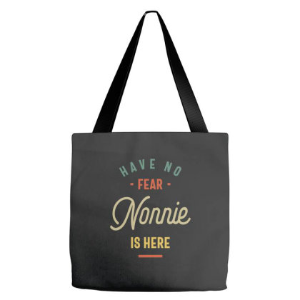 Have No Fear Nonnie Is Here Grandma Gift Tote Bags Designed By Cidolopez