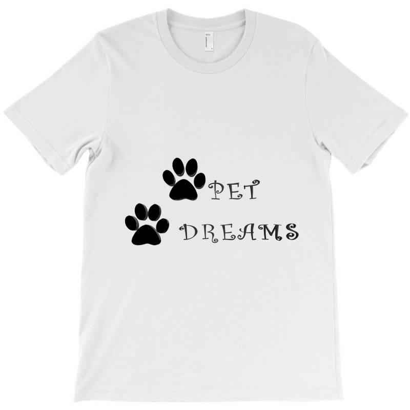 Pet Dreams T-shirt   Artistshot