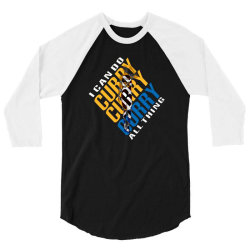 curry I CAN DO ALL THING 3/4 Sleeve Shirt | Artistshot