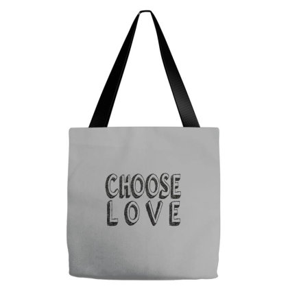 Choose Love Tote Bags Designed By Dhigraphictees