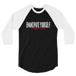 emancipate yourself from mental slavery 3/4 Sleeve Shirt | Artistshot
