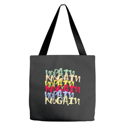 No Pain No Gain Tote Bags Designed By Grafixbychawki