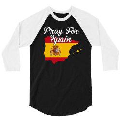 pray for spain for dark 3/4 Sleeve Shirt | Artistshot